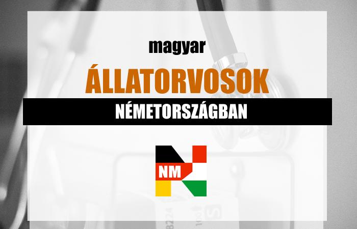 Magyar állatorvosok Németországban | Németországi Magyarok