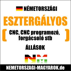 Németországi,CNC,esztergályos,forgácsoló állások