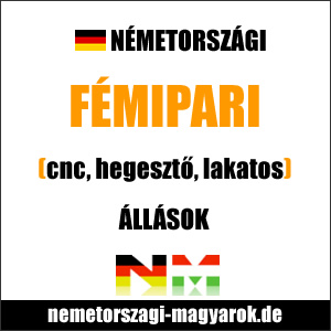 Fémipari, hegesztő / CNC állások Németországban